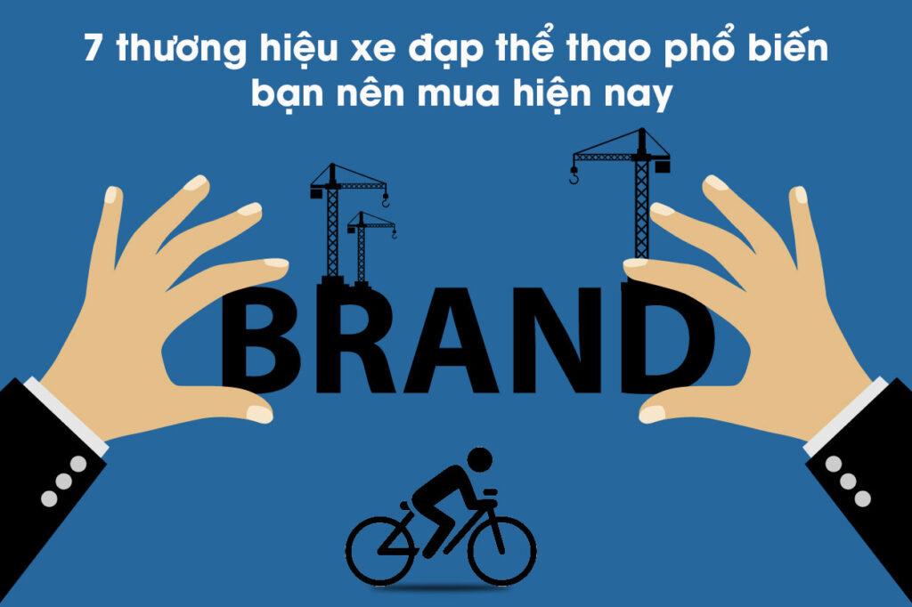 7 thương hiệu xe đạp thể thao phổ biến bạn nên mua hiện nay